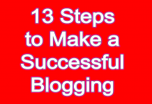 13 Steps to Make a Successful Blogging